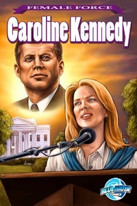 Female Force Comic Book Caroline Kennedy