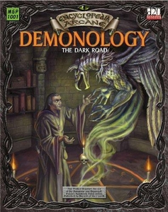 Encyclopedia Arcane: Demonology The Dark Road Softcover [Used Condition:  Fine]