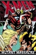Marvel Comic BooksX-MenMutant MassacreTrade Paperback