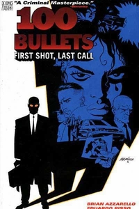 Vertigo Comic Books100 BulletsVol. 1 First Shot, Last CallTrade Paperback