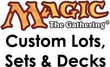 Magic the Gathering Custom Sets, Decks & Deals