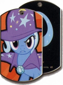 My Little Pony Friendship is Magic Single Dog Tag #9 The GREAT and POWERFUl Trixie!