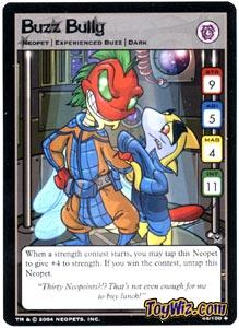 Neopets Trading Card Game Return of Dr. Sloth Uncommon Single #44 Buzz Bully