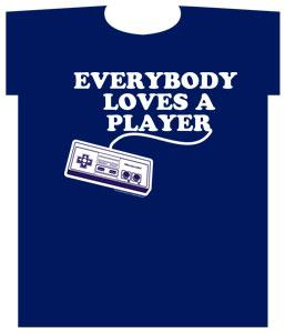 Nintendo Adult T-Shirt Everybody Loves A Player