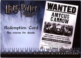 Harry Potter and the Half-Blood Prince Authentic Autograph Redemption Card Ralph Jenson as Amycus Carrow