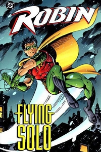 DC Comic Books Robin Flying Solo Trade Paperback
