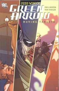 DC Comic Books Green Arrow Vol. 6 Moving Targets Trade Paperback