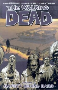 Image Comic Books Walking Dead Trade Paperback Vol. 3 Safety Behind Bars
