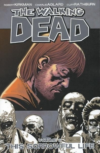 Image Comic Books Walking Dead Trade Paperback Vol. 6 Sorrowful Life