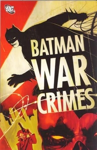 DC Comic Books Batman War Crimes Trade Paperback