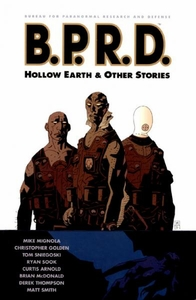 Dark Horse ComicsHellboy B.P.R.D.Vol. 1 Hollow Earth & Other StoriesTrade Paperback