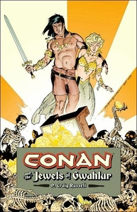 Dark Horse ComicsConanConan and The Jewels of GwahlurHardcover