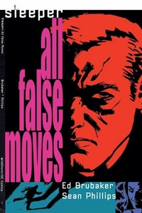 Wildstorm ComicsSleeperVol. 2 All False MovesTrade Paperback