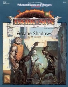 Advanced Dungeons & Dragons 2nd Edition Vintage Set Dark Sun World: Arcane Shadows [Used Condition: Fine]