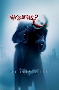 Batman Dark Knight Movie Poster Joker - Why So Serious? [Style #9347]