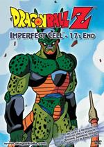 DragonBall Z DVD 43:  IMPERFECT CELL SAGA 17's End (UNCUT)
