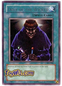 YuGiOh Tournament Pack Single Cards Season 4 Rare TP4-008 Exile of the Wicked