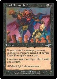 Magic the Gathering Nemesis Single Card Uncommon #55 Dark Triumph