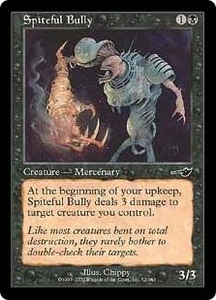 Magic the Gathering Nemesis Single Card Common #72 Spiteful Bully