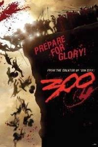 300 Movie Poster Prepare for Glory #30012