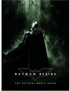 Batman Begins Hardcover Book Official Movie Guide