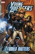 Marvel Comic Books Young Avengers Vol. 2 Family Matters