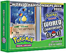 Pokemon 2005 World Championships Deck Jeremy Maron's Queendom Deck