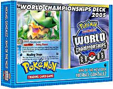 Pokemon 2005 World Championships Deck Michael Gonzalez's King of the West Deck