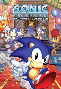 Sonic Comic Book Sonic the Hedgehog Archives Volume 18