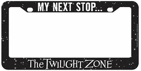 Bif Bang Pow! Twilight Zone License Plate Frame My Next Stop...