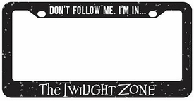 Bif Bang Pow! Twilight Zone License Plate Frame Don't Follow Me. I'm In...