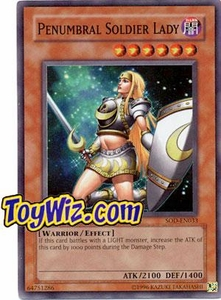 YuGiOh Soul of the Duelist Super Rare Single Card SOD-EN033 Penumbral Soldier Lady