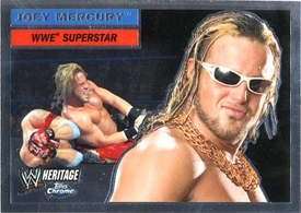 Topps CHROME WWE Heritage Trading Card Superstar # 7 Joey Mercury