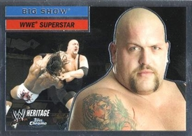 Topps CHROME WWE Heritage Trading Card Superstar # 13 Big Show