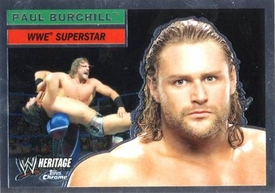 Topps CHROME WWE Heritage Trading Card Superstar # 41 Paul Burchill