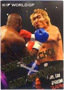 Epoch MMA K-1 World GP Insert Card BW09 Best Bout Hong-Man Choi vs. Gary Goodrige