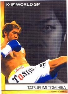 Epoch MMA K-1 World GP Trading Card #21 Tatsufumi Tomihira