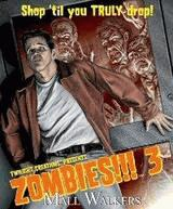 Zombies!!! Twilight Creations Board Game Expansion 3: Mall Walkers