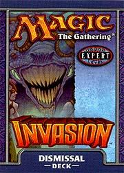 Magic the Gathering Invasion Theme Deck Dismissal