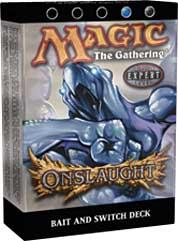 Magic the Gathering Onslaught Theme Deck Bait & Switch