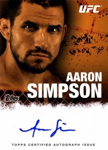 UFC Topps Ultimate Fighting Championship 2010 Championship Single Card Autograph Fighters & Personalities FA-ASI Aaron Simpson BLOWOUT SALE!