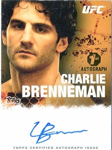 UFC Topps Ultimate Fighting Championship 2010 Championship Single Card Autograph Fighters & Personalities FA-CB Charlie Brenneman BLOWOUT SALE! 1st Autograph!