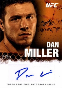 UFC Topps Ultimate Fighting Championship 2010 Championship Single Card Autograph Fighters & Personalities FA-DM Dan Miller BLOWOUT SALE!