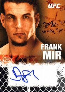 UFC Topps Ultimate Fighting Championship 2010 Championship Single Card Onyx Autograph Fighters & Personalities FA-FM Frank Mir 80/88