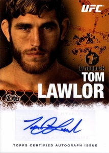 UFC Topps Ultimate Fighting Championship 2010 Championship Single Card Autograph Fighters & Personalities FA-TL Tom Lawlor BLOWOUT SALE! 1st Autograph!
