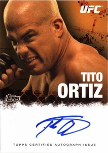 UFC Topps Ultimate Fighting Championship 2010 Championship Single Card Autograph Fighters & Personalities FA-TO Tito Ortiz