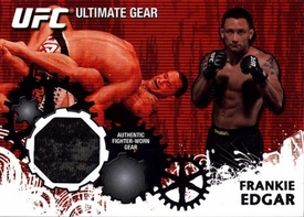 UFC Topps Ultimate Fighting Championship 2010 Championship Single Card Ultimate Gear Relic UG-FE Frankie Edgar