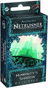 Android Netrunner Living Card Game Data Pack Humanitys Shadow