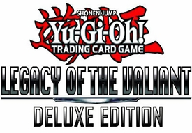 YuGiOh Legacy of the Valiant Deluxe Edition Box [9 Packs, 50 Sleeves & 3 Promo Foil Cards] Pre-Order ships March 7,2013