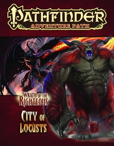 Pathfinder Adventure Path Wrath of the Righteous Part 6 City of Locusts Pre-Order ships April